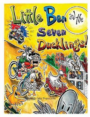 Bog, paperback Little Ben and the Seven Ducklings af Wes Pranschke