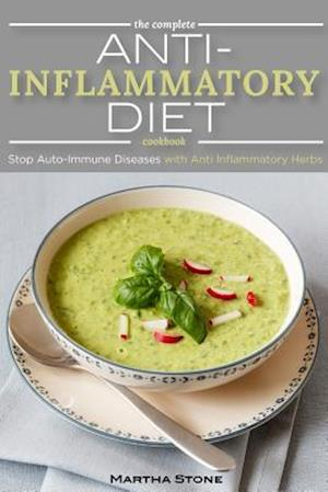 Bog, paperback The Complete Anti Inflammatory Diet Cookbook af Martha Stone