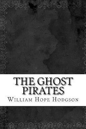 Bog, paperback The Ghost Pirates af William Hope Hodgson