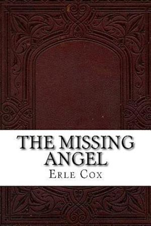 Bog, paperback The Missing Angel af Erle Cox
