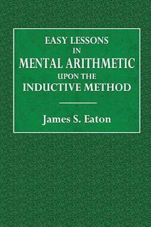 Bog, paperback Easy Lessons in Mental Arithmetic af James S. Eaton