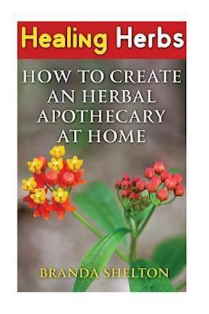 Bog, paperback Healing Herbs af Branda Shelton