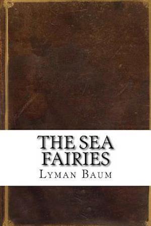 Bog, paperback The Sea Fairies af Lyman Frank Baum