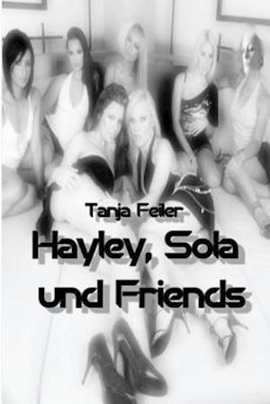 Bog, paperback Hayley, Sola Und Friends af T. Tanja Feiler F.