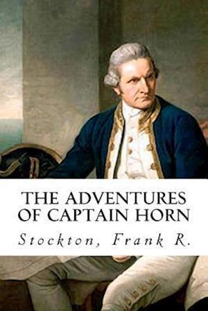 Bog, paperback The Adventures of Captain Horn af Stockton Frank R.
