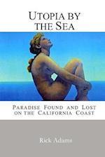 Utopia by the Sea
