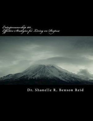 Bog, paperback Entrepreneurship 101 af Dr Shanelle R. Benson Reid