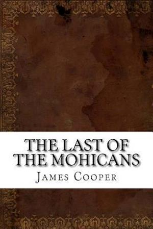 Bog, paperback The Last of the Mohicans af James Fenimore Cooper