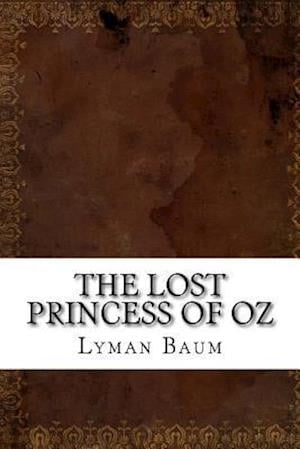 Bog, paperback The Lost Princess of Oz af Lyman Frank Baum