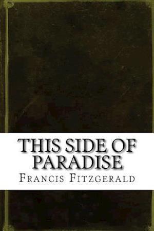 Bog, paperback This Side of Paradise af Francis Scott Fitzgerald