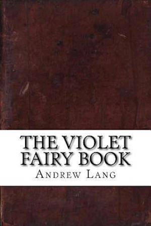 Bog, paperback The Violet Fairy Book af Andrew Lang