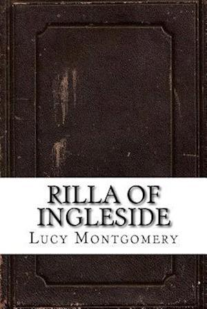 Bog, paperback Rilla of Ingleside af Lucy Maud Montgomery