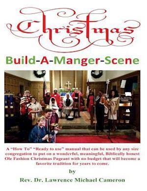 Bog, paperback Christmas Build-A-Manger-Scene af Dr Lawrence Michael Cameron