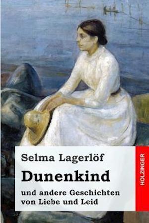 Bog, paperback Dunenkind af Selma Lagerlof