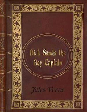 Bog, paperback Jules Verne - Dick Sands the Boy Captain af Jules Verne