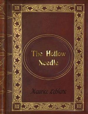 Bog, paperback Maurice LeBlanc - The Hollow Needle af Maurice Leblanc