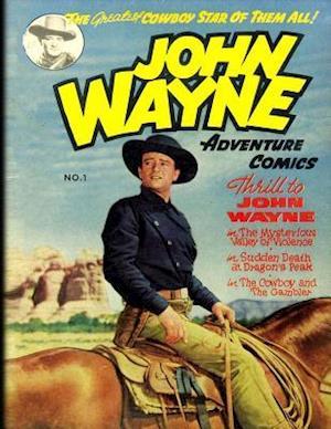 Bog, paperback John Wayne Adventure Comics No. 1 af John Wayne