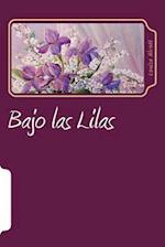 Bajo Las Lilas (Spanish Edition)