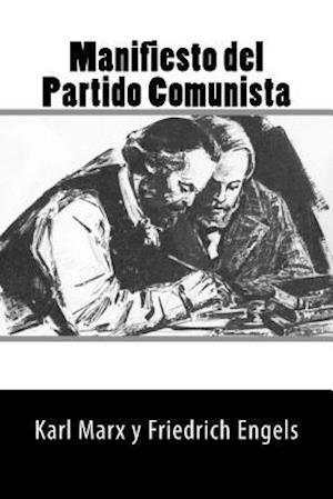Bog, paperback Manifiesto del Partido Comunista (Spanish Edition) af Karl Marx y. Friedrich Engels