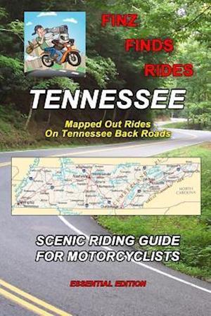 Bog, paperback Finz Finds Scenic Rides in Tennessee af Steve Finz Finzelber