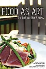 Food as Art on the Outer Banks