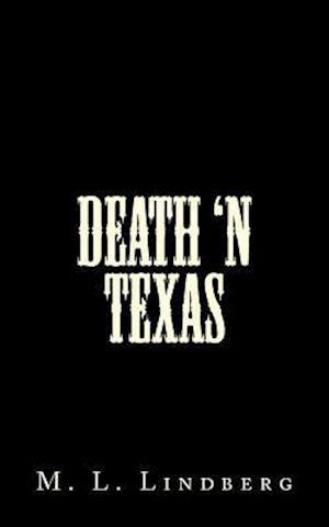 Bog, paperback Death 'n Texas af MR M. L. Lindberg