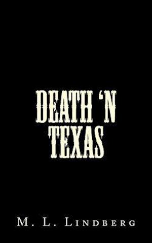 Death 'n Texas