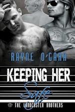 Keeping Her Safe af Rayne O'Gara