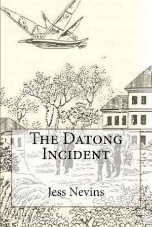 Bog, paperback The Datong Incident af Jess Nevins