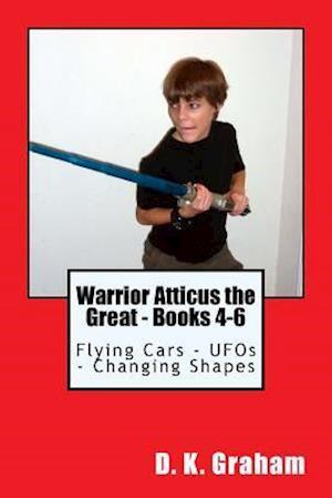 Bog, paperback Warrior Atticus the Great - Books 4-6 af D. K. Graham