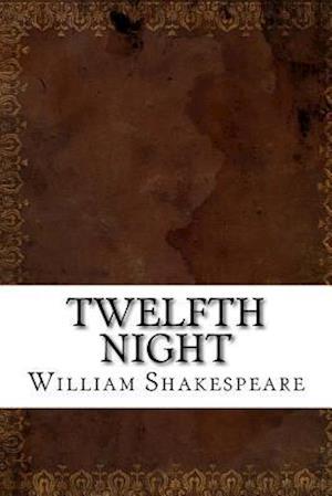 Bog, paperback Twelfth Night af William Shakespeare