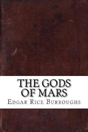 Bog, paperback The Gods of Mars af Edgar Rice Burroughs
