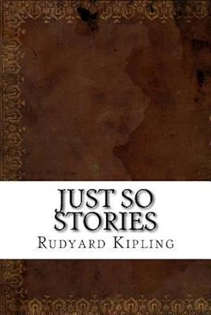Bog, paperback Just So Stories af Rudyard Kipling