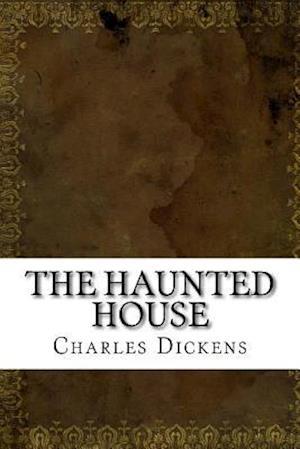 Bog, paperback The Haunted House af Charles Dickens