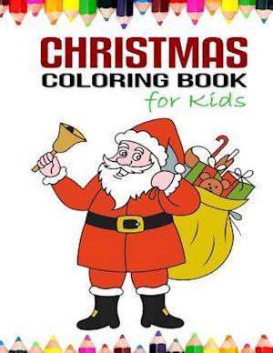 Bog, paperback Christmas Coloring Book for Kids af Happy Kids, Christmas Coloring Books for Children