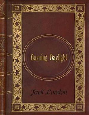 Bog, paperback Jack London - Burning Daylight af Jack London