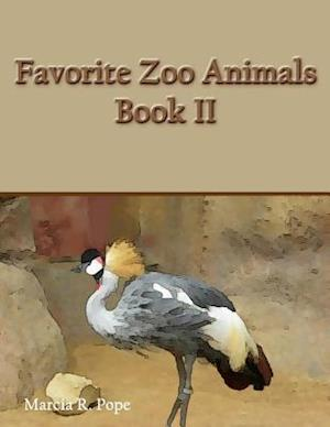 Favorite Zoo Animals Book II