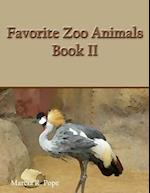 Favorite Zoo Animals Book II