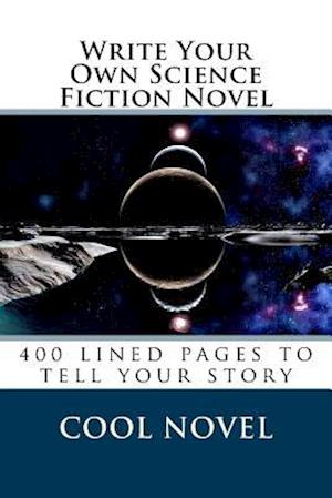 Bog, paperback Write Your Own Science Fiction Novel af Cool Novel