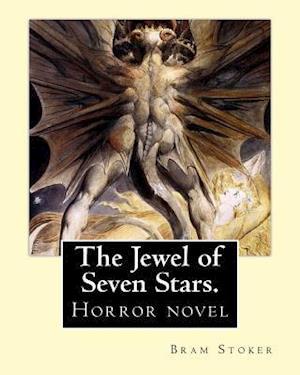 Bog, paperback The Jewel of Seven Stars. by af Bram Stoker