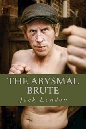 Bog, paperback The Abysmal Brute af Jack London