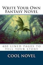 Write Your Own Fantasy Novel