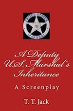 A Deputy U.S. Marshal's Inheritance af T. T. Jack