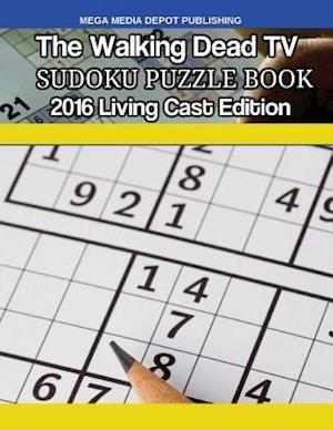 Bog, paperback The Walking Dead TV Sudoku Puzzle Book 2016 Living Cast Edition af Mega Media Depot