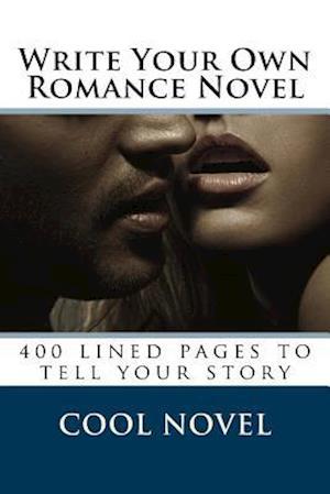 Bog, paperback Write Your Own Romance Novel af Cool Novel