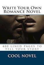 Write Your Own Romance Novel
