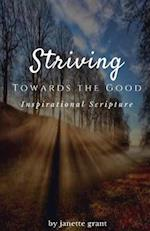 Striving Towards the Good