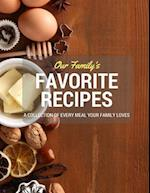 Our Family's Favorite Recipes