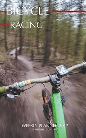 Bicycle Racing Weekly Planner 2017