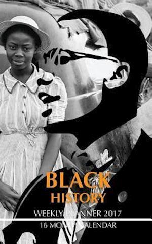 Bog, paperback Black History Weekly Planner 2017 af David Mann